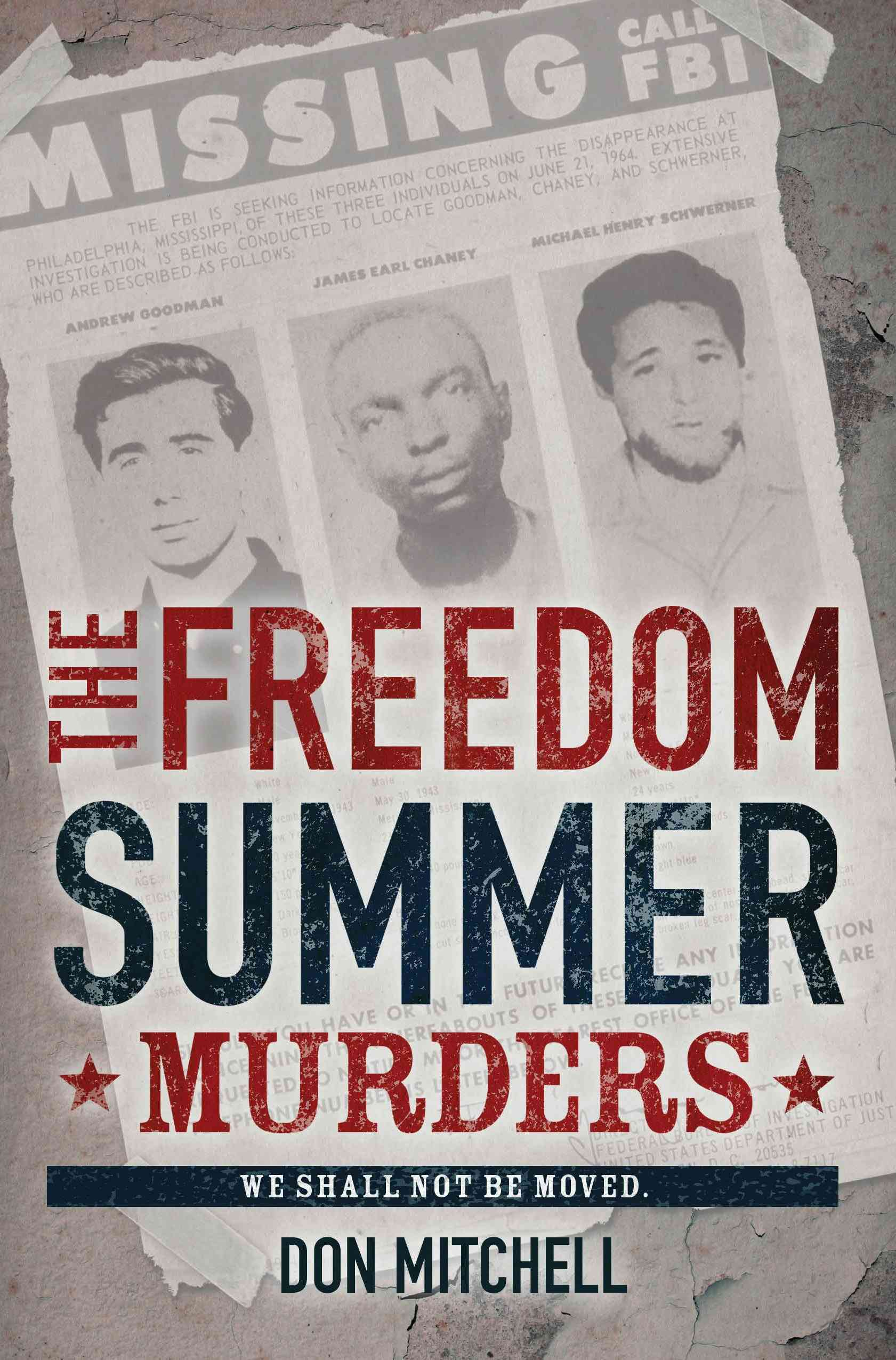 The Freedom Summer Murders By Mitchell, Don