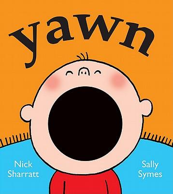 Yawn By Symes, Sally/ Sharratt, Nick (ILT)